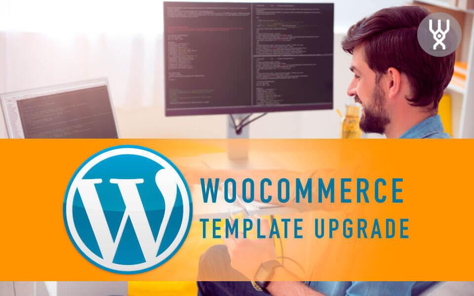 WordPress Deluxe. Oferta comercial. Actualización plantillas WooCommerce